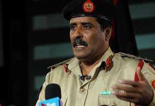 الجيش الليبي: الإخوان وحكومة الوفاق لا يريدون الحل السلمي للأزمة