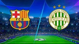 برشلونة ضد فيرينكفاروس.. تعرف على موعد المباراة والقنوات الناقلة
