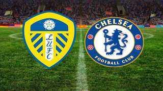 بث مباشر لمباراةتشيلسي وليدز يونايتد اليوم 5-12-2020 بالدوري الإنجليزي